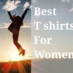 best t-shirts for women