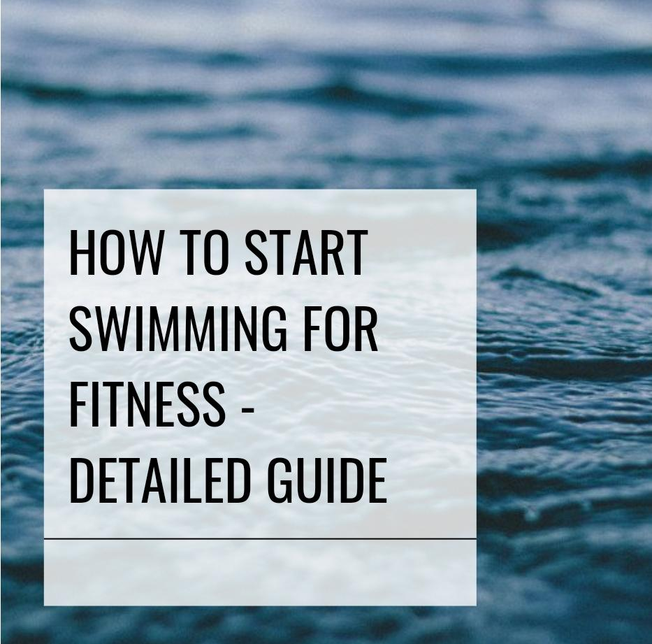 How to start swimming for fitness