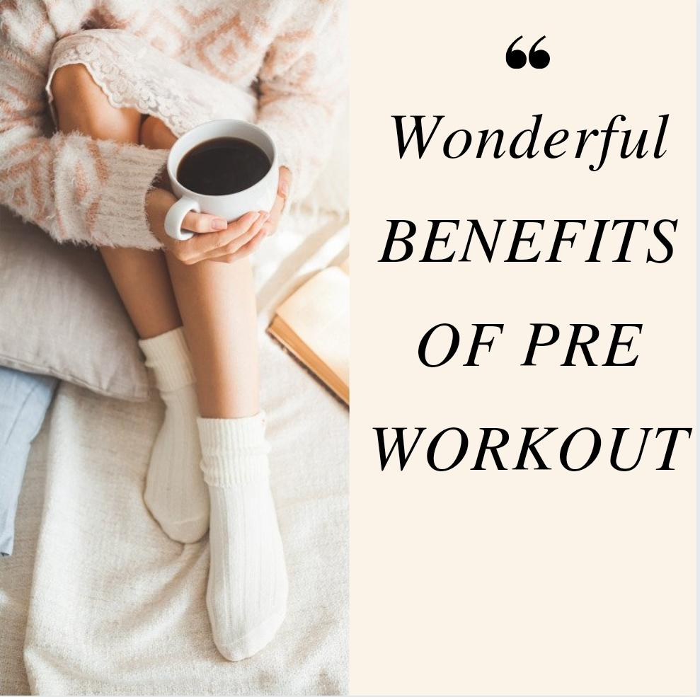 benefits of pre workout