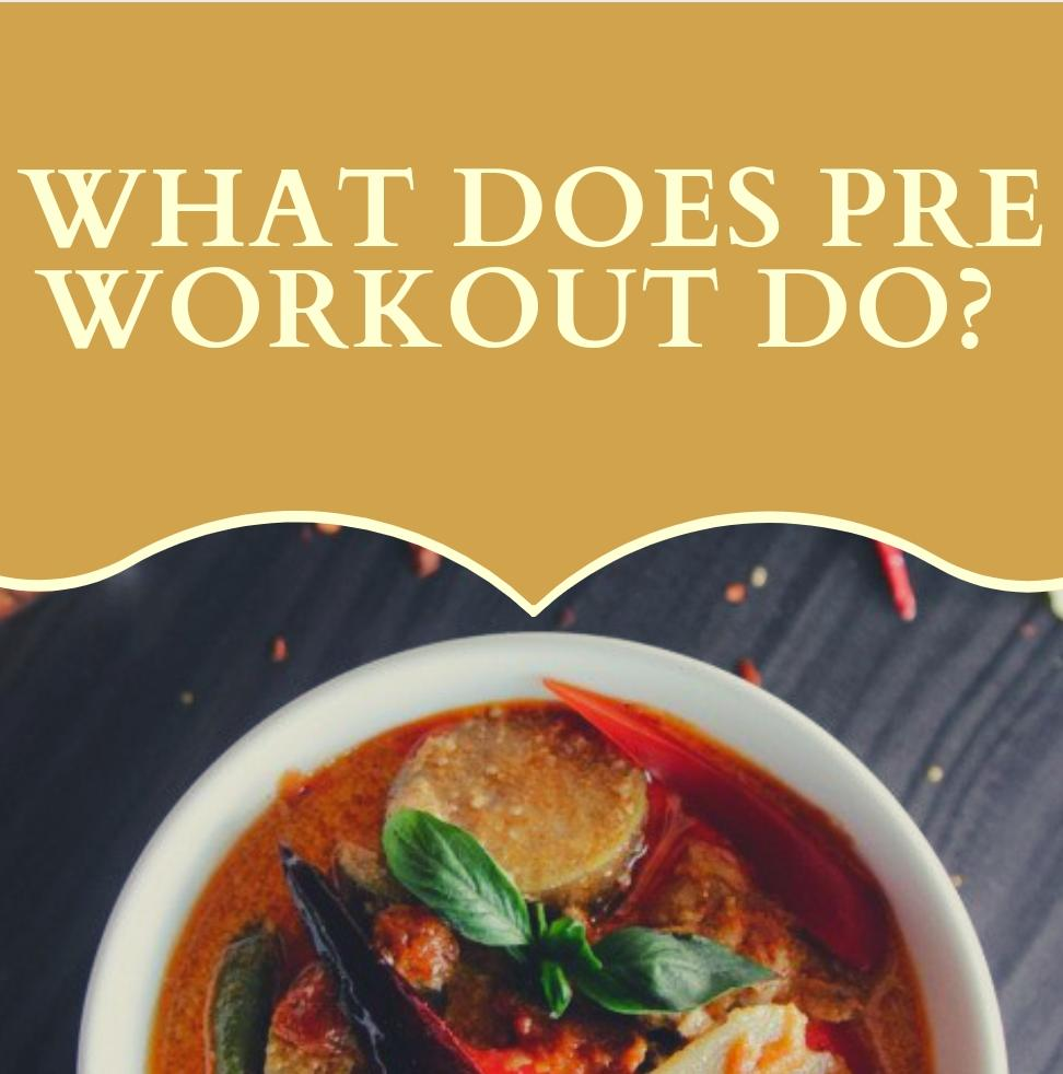 what does pre workout do