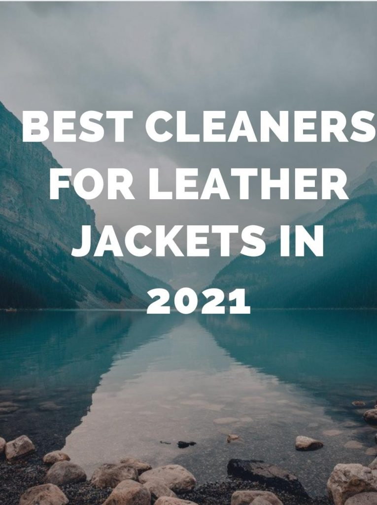 cleaners for leather jackets